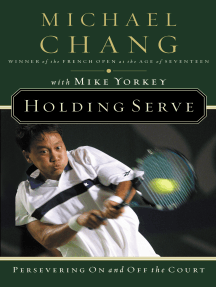 Holding Serve: Persevering On and Off the Court