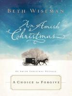 A Choice to Forgive