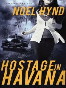 Hostage in Havana