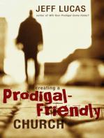 Creating a Prodigal-Friendly Church