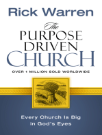 The Purpose Driven Church: Growth Without Compromising Your Message and Mission