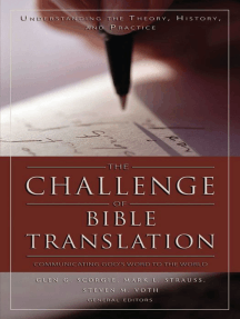The Challenge of Bible Translation: Communicating God's Word to the World