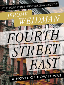 Fourth Street East: A Novel of How It Was