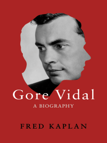 Gore Vidal: A Biography