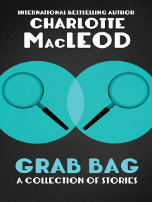 Grab Bag: A Collection of Stories