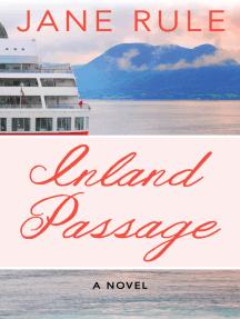 Inland Passage: A Novel