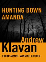 Hunting Down Amanda
