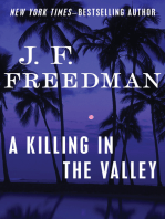 A Killing in the Valley
