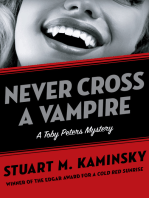Never Cross a Vampire