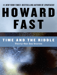 Time and the Riddle: Thirty-One Zen Stories