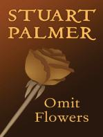 Omit Flowers