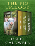 The Pig Trilogy