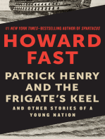 Patrick Henry and the Frigate's Keel