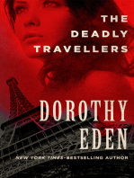 The Deadly Travellers