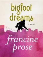 Bigfoot Dreams