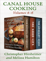 A Canal House Cooking Volumes 4–6