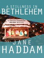 A Stillness in Bethlehem