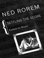 Settling the Score: Essays on Music