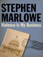 Violence Is My Business