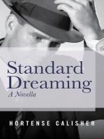 Standard Dreaming