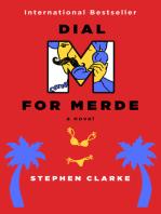 Dial M for Merde