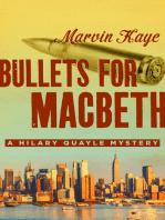 Bullets for Macbeth