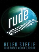 Rude Astronauts