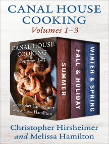 Canal House Cooking Volumes 1–3: Summer, Fall & Holiday, and Winter & Spring