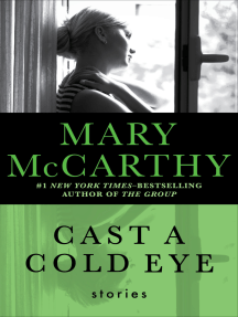 Cast a Cold Eye: Stories