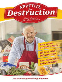 Appetite for Destruction: Food the Good, the Bad and the Fatal