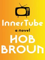 Inner Tube: A Novel