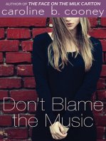 Don't Blame the Music