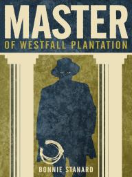 Master of Westfall Plantation