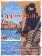 Opportunity For Murder