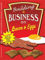 Building A Business on Bacon and Eggs