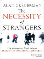 The Necessity of Strangers