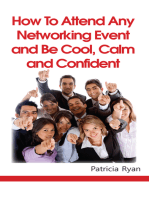 How to Attend Any Networking Event and Be Cool, Calm and Confident