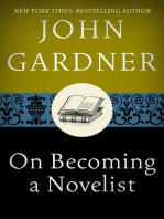 On Becoming a Novelist