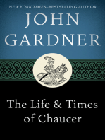 The Life & Times of Chaucer