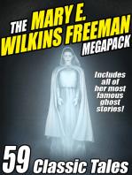 The Mary E. Wilkins Freeman Megapack