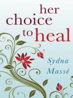 Her Choice to Heal