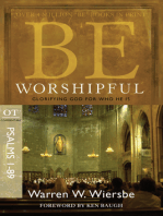Be Worshipful (Psalms 1-89)
