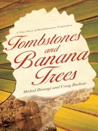 Tombstones and Banana Trees