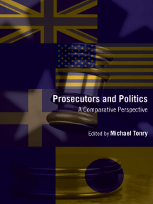 Crime and Justice, Volume 41: Prosecutors and Politics: A Comparative Perspective