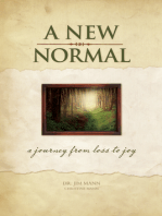 A New Normal: A Journey From Loss to Joy