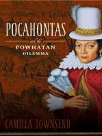 Pocahontas and the Powhatan Dilemma