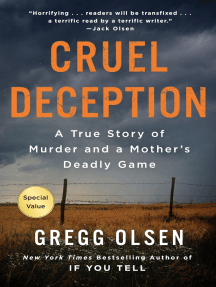 Cruel Deception: The True Story of Multiple Murder and Two Devastated Families
