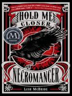 Hold Me Closer, Necromancer