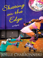 Skating on the Edge