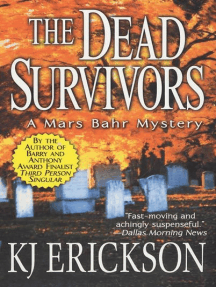 The Dead Survivors: A Mars Bahr Mystery